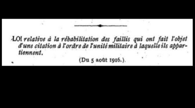 5 août 1916 : quand le fait de guerre pardonne la faillite