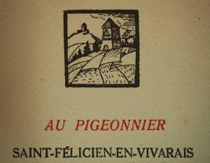 Marque de l'éditeur présent sur de nombreux ouvrages dont Pilon Edmond. Olivier de Serres. Éd. du Pigeonnier, 1924. Cote 037795