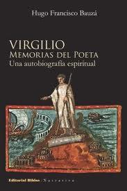 virgilio memorias del poeta