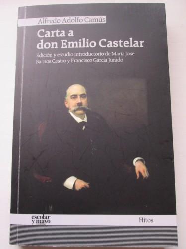 """Nuestra moderna edición de la """"Carta a don Emilio Castelar"""""""