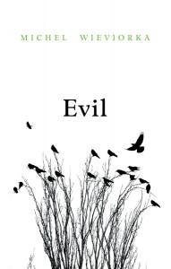 evil-michel-wieviorka