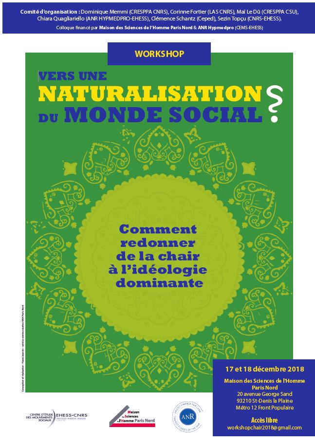 Workshop: Vers une naturalisation du monde social ? Comment redonner de la chair à l'idéologie dominante