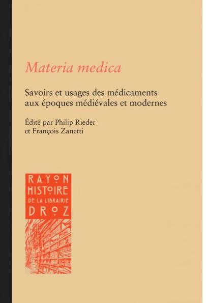 Parution: Materia medica. Savoirs et usages des médicaments aux époques médiévales et modernes