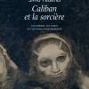 Parution / Silvia Federici : Caliban et la Sorcière