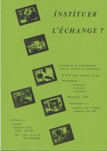 """Document de présentation du film """"Instituer l'échange"""" (1980) réalisé par Dominique Gibrail, Hélène Lioult, Jean-Luc Lioult"""