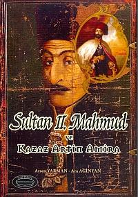 sultan-ii-mahmut-ve-kazaz-artin-amira