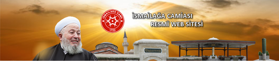 Bandeau du site ismailaga.org.tr (consulté en mars 2015)