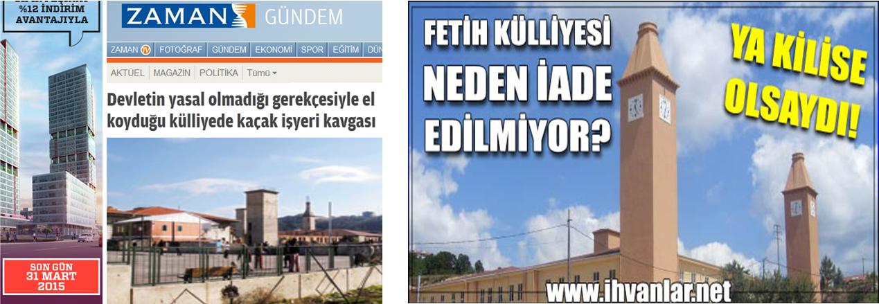 À gauche : article de Zaman daté du 7 janvier 2007, rapportant le procès naissant à propos de la construction d'un complexe religieux Fetih Külliyesi sur un terrain public de Beykoz. À droite, article publié sur ihvanlar.net : Pourquoi ne nous rend-on pas la Fetih Külliyesi ? Si c'était une église ! [Consultation en ligne en mars 2015]