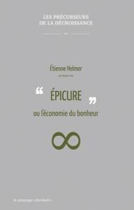Epicure, ou l'économie du bonheur