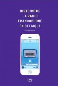La radio francophone en Belgique - P. Caufriez