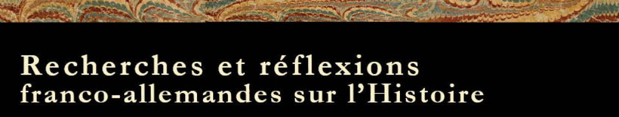Recherches, réflexions et perspectives franco-allemandes sur l'Histoire
