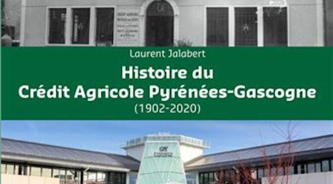 Histoire du Crédit Agricole Pyrénées – Gascogne