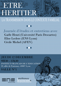 Journée d'études inaugurale : Etre héritier, la transmission dans le contexte familial