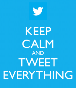 keep-calm-and-tweet-everything