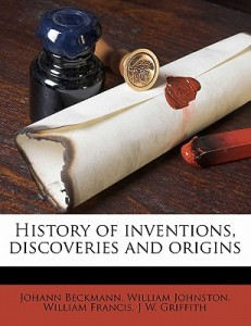 History-of-Inventions-Discoveries-and-Origins-Beckmann-Johann-9781177663076