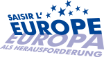 Saisir l'Europe / Europa als Herausforderung