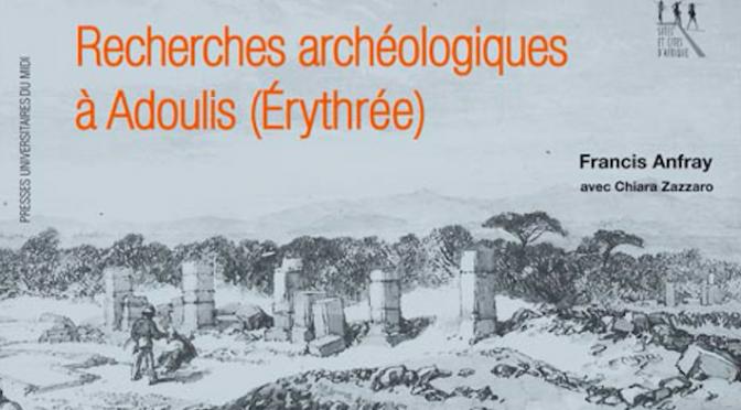 Publication : Recherches archéologiques à Adoulis (Érythrée)