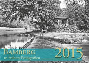 Bamberg in frühen Fotografien