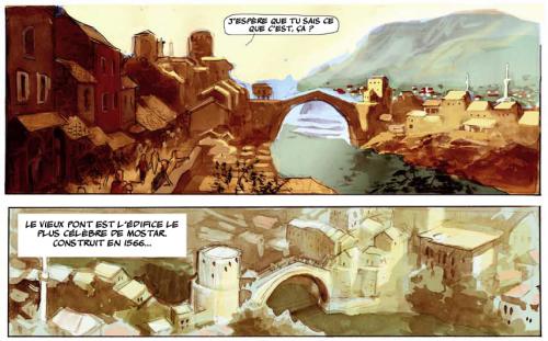 Le pont de Mostar Source : Frano Petruša, 2012, Meilleurs voeux de Mostar, Dargaud, extrait de la planche 9.