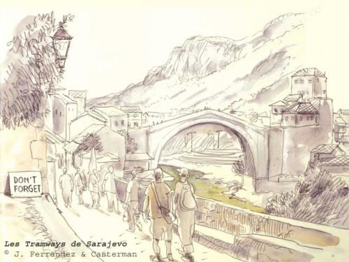 Le pont de Mostar Source : Jacques Ferrandez, Le tramway de Sarajevo, Casterman.