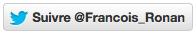 Suivre @Francois_Ronan