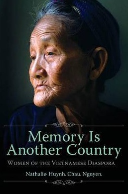 HuynhChauNguyen_MemoryIsAnotherCountry