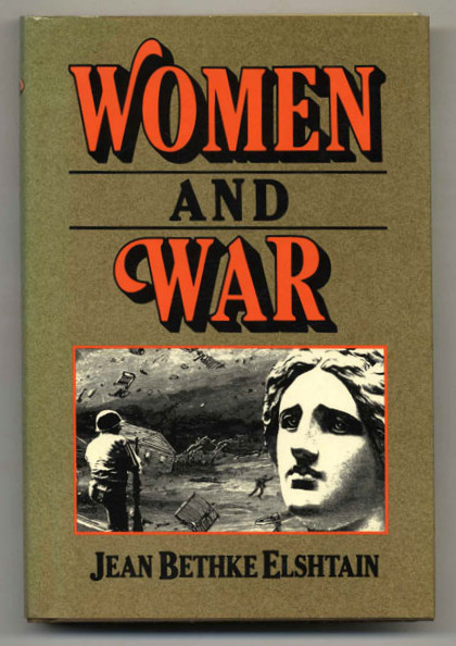 Elshtain_Woman&War_1987