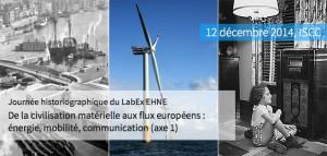Première Journée historiographique du LABEX EHNE, 12 décembre 2014