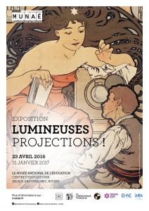 Exposition « Lumineuses projections! », Musée national de l'éducation de Rouen, 23 avril 2016-31 janvier 2017