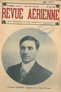 Eugène Gilbert fait la une de La Revue aérienne (n°137 du 10juin 1914) après avoir remporté la Coupe Michelin en juin 1914.