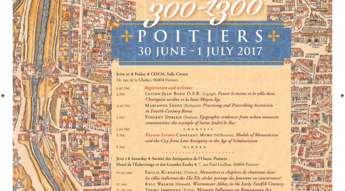 [30 juin-1er juillet] Urban monasticism/ monachisme urbain : 300-1300