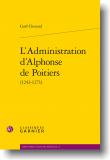 L'administration d'Alphonse de Poitiers (1241-1271)