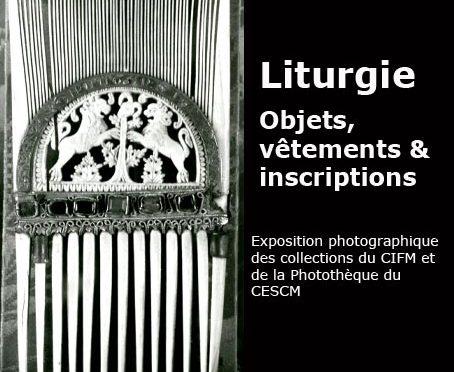 [Exposition] : Liturgie. Objets, vêtements & inscriptions