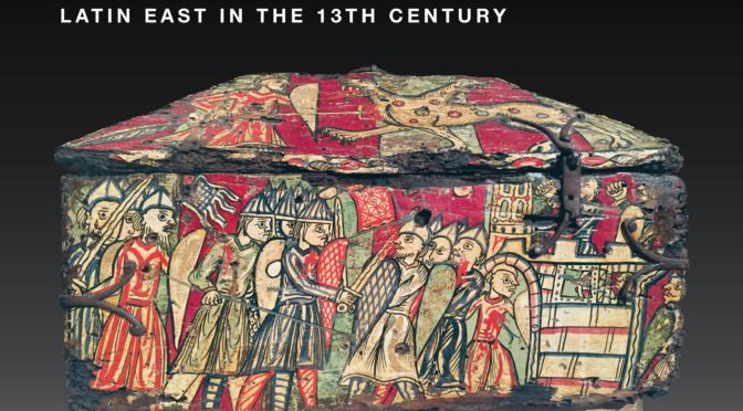 [19-20 april 2018] Southern France and the Latin East in the 13th Century: Crusade, Networks, and Exchanges