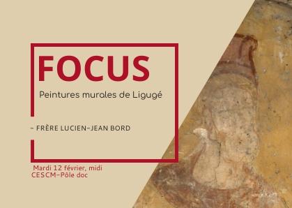 [12 février 2019] Focus n° 4 – Peintures murales de LIgugé