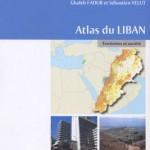 Atlas du Liban. Territoires et société, Presses de l'IFPO, Beyrouth, 2007