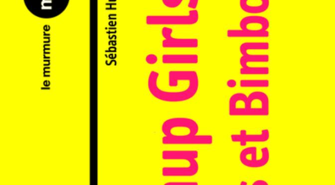 Pinup Girls, playmates et bimbos