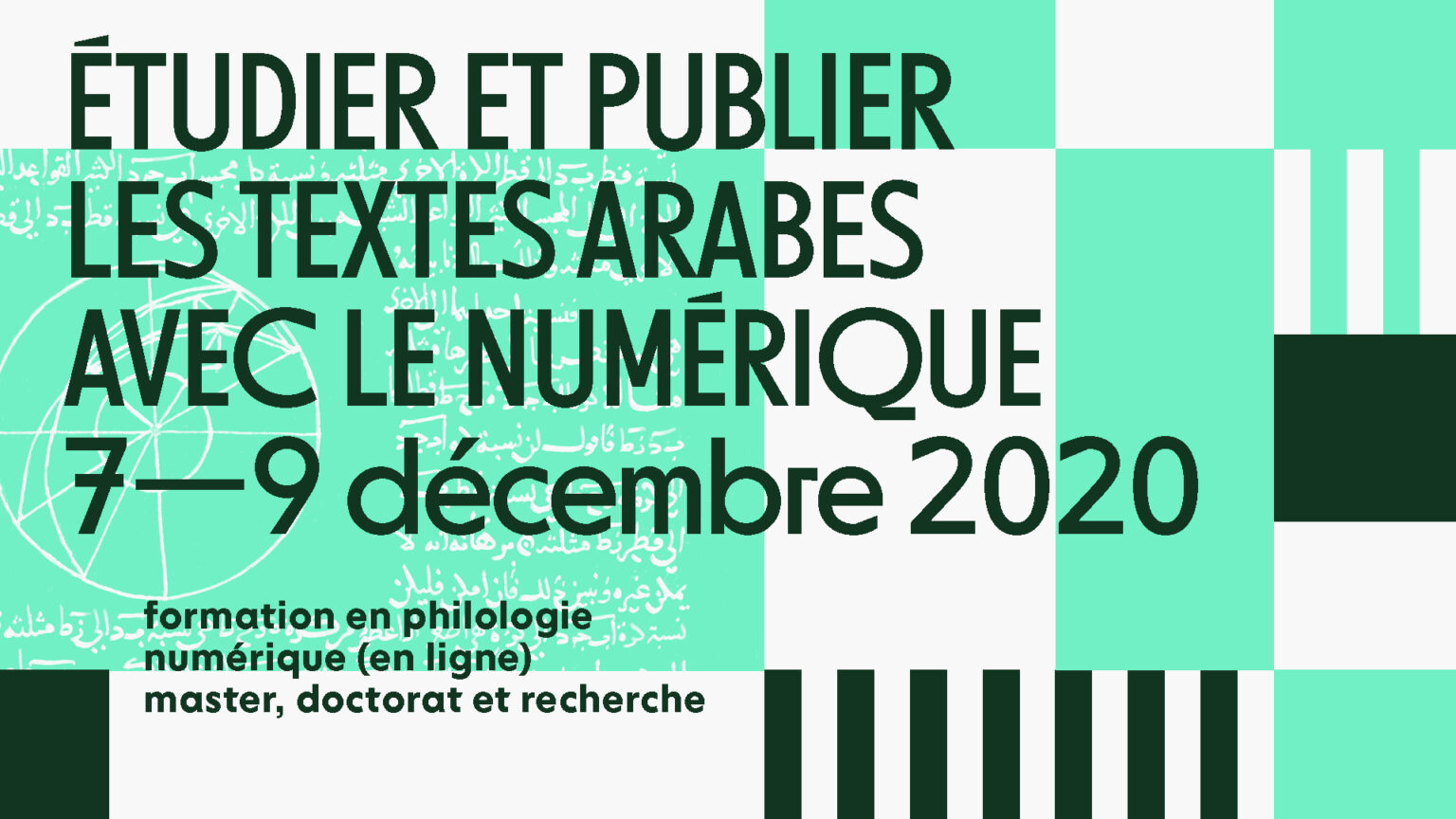Formation GIS MOMM en philologie numérique master, doctorat et recherche :  « Étudier et publier les textes arabes avec le numérique » — En ligne, sur  inscription, du 7 au 9 décembre 2020 – IISMM