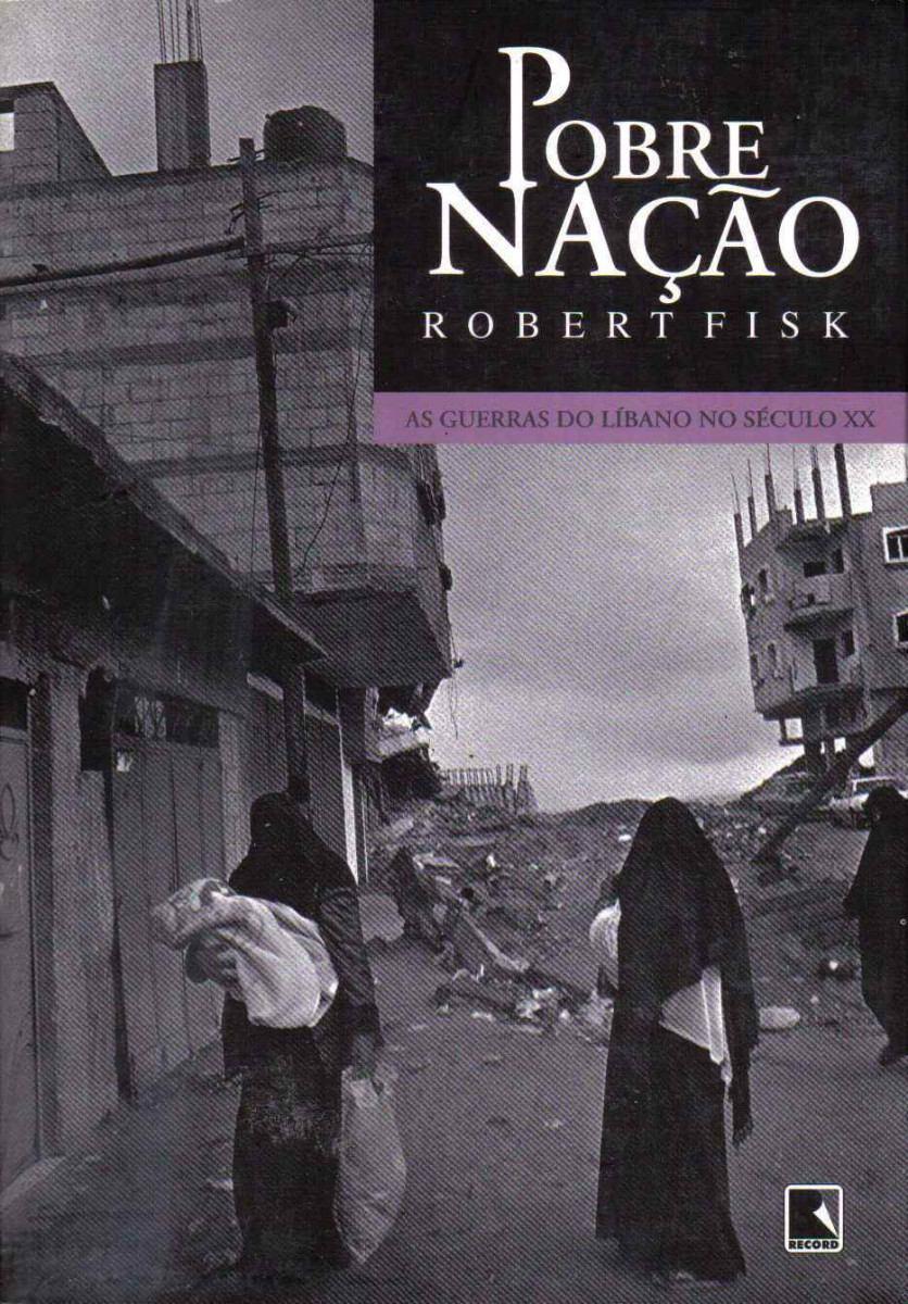 pobre-nacao-as-guerras-do-libano-no-seculo-xx