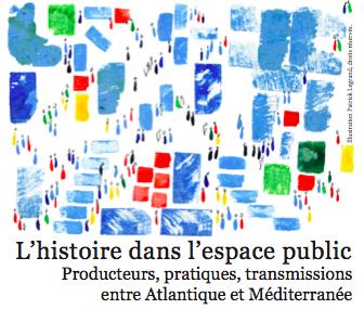 Colloque – L'histoire dans l'espace public, 1er au 3 octobre 2015, Mucem, Marseille