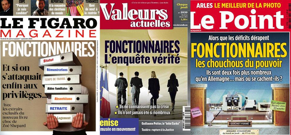 Les fonctionnaires dans le Figaro magazine (mai 2011), Valeurs actuelles(mai 2012) et Le Point (juillet 2013)