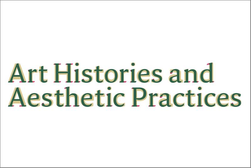Logo © Art Histories and Aesthetic Practices