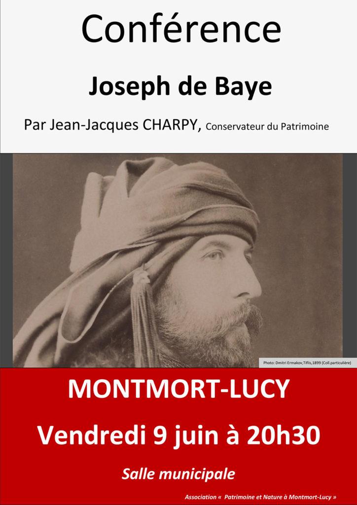 Affiche de la conférence de Jean-Jacques Charpy sur Jospeh de Baye qui a lieu le vendredi 9 juin 2017, à Montmort-Lucy.