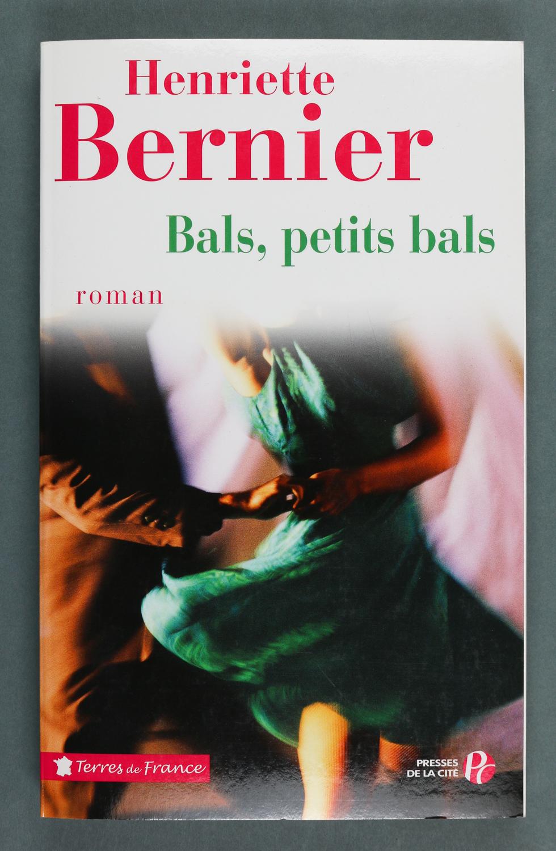 Couverture de Henriette Bernier, Bals, petits bals