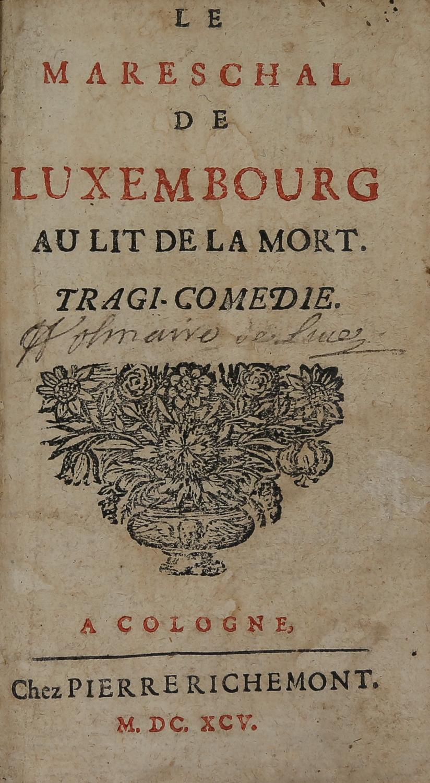 Page de titre de Le Maréchal de Luxembourg au lit de la mort