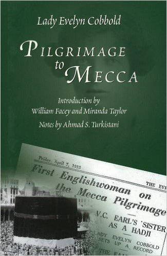 E. Cobbodl, Pilgrimage to Mecca (première publication : Londres, 1934)
