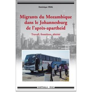 migrants-du-mozambique-dans-le-johannesburg-de-l-apres-apartheid-travail-frontieres-alterite