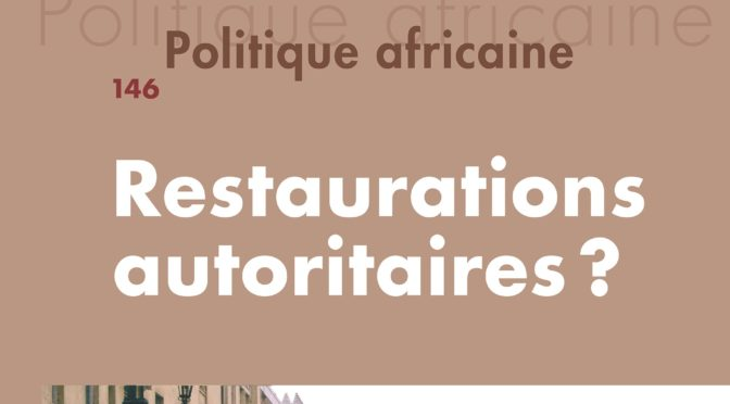 N° 146 – Restaurations autoritaires ?