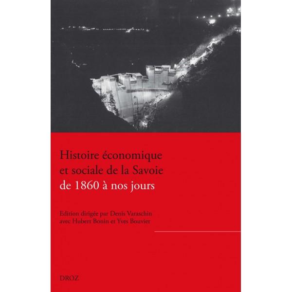 histoire-économique-et-sociale-de-la-savoie-de-1860-à-nos-jours