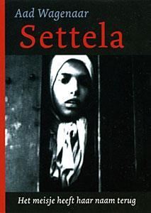 Couverture du livre-enquête du journaliste néerlandais Aad Wagenaar, Settela, het meisje heeft haar naam terug, paru en 1995 et traduit en anglais en 2005
